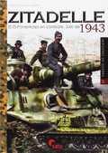 ZITADELLE. EL SS-PANZERKORPS EN COMBATE JULIO 1943