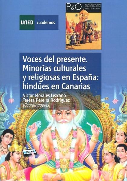 VOCES DEL PRESENTE : MINORÍAS CULTURALES Y RELIGIOSAS EN ESPAÑA : HINDÚES EN CANARIAS, CEUTA Y