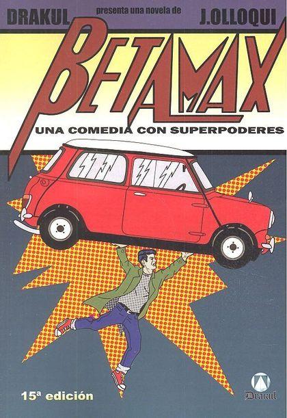 BETAMAX UNA COMEDIA CON SUPERPODERES.