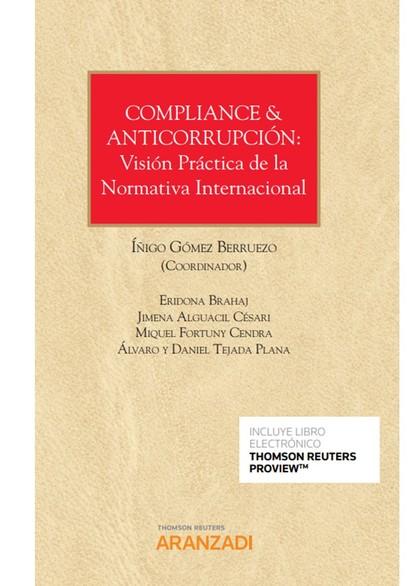 COMPLIANCE & ANTICORRUPCION VISION PRACTICA NORMATIVA INTER.