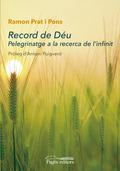 RECORD DE DÉU                                                                   PELEGRINATGE A