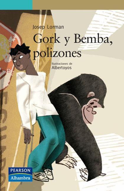 Gork y Bemba, polizones