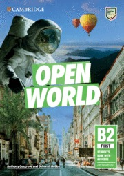 OPEN WORLD FIRST. STUDENT'S BOOK WITH ANSWERS WITH ONLINE PRACTICE