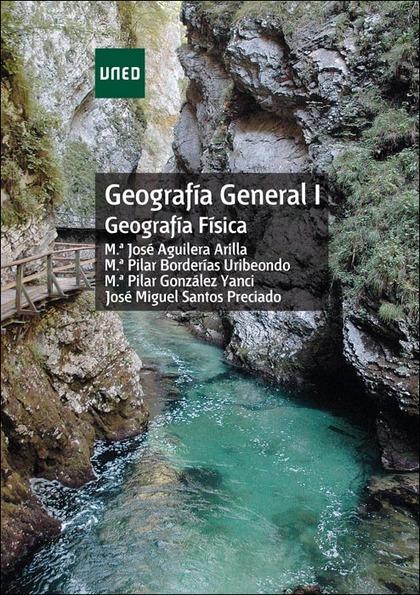 GEOGRAFÍA GENERAL I (GEOGRAFÍA FÍSICA)