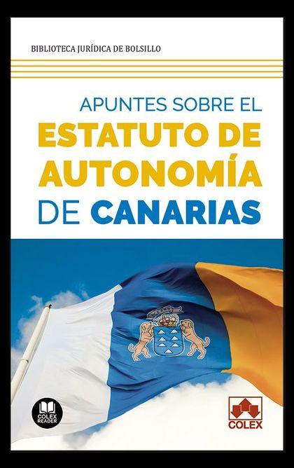 APUNTES SOBRE EL ESTATUTO DE AUTONOMÍA DE CANARIAS                              ANÁLISIS DE LAS