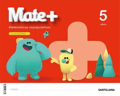 MATE+ MATEMATICAS MANIPULATIVAS 5 AÑOS.
