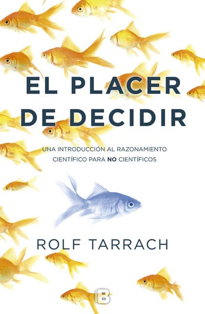 EL PLACER DE DECIDIR.