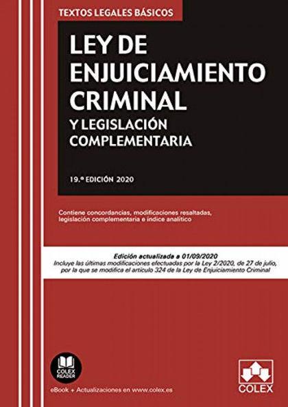 LEY DE ENJUICIAMIENTO CRIMINAL Y LEGISLACIÓN COMPLEMENTARIA                     CONTIENE CONCOR