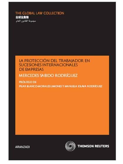 LA PROTECCIÓN DEL TRABAJADOR EN SUCESIONES INTERNACIONALES DE EMPRESAS