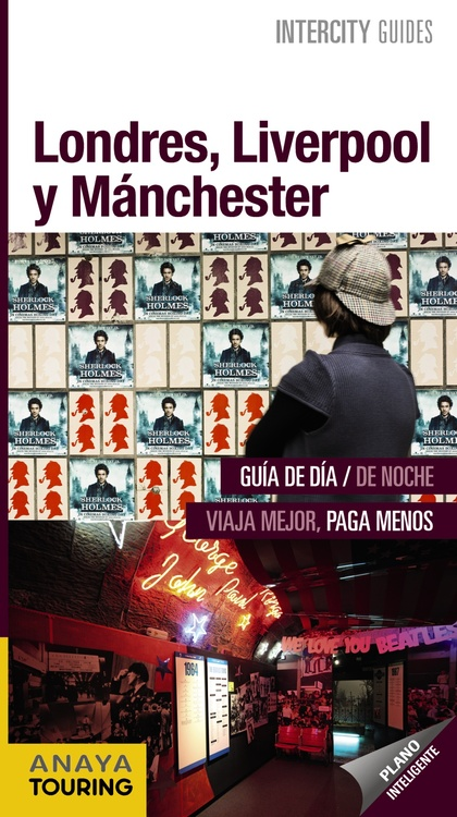 LONDRES, LIVERPOOL Y MANCHESTER.