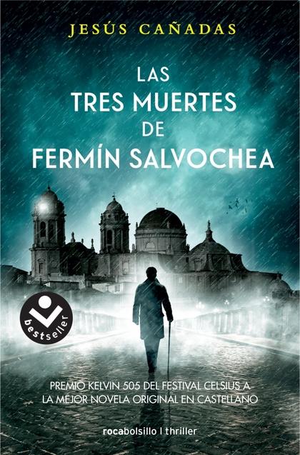 LAS TRES MUERTES DE FERMIN SALVOCHEA.