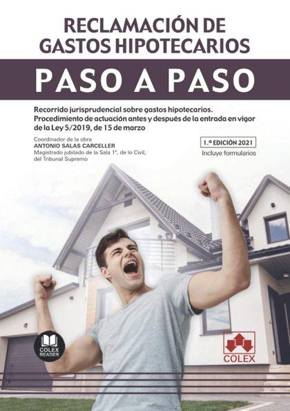 PASO A PASO. RECLAMACIÓN DE GASTOS HIPOTECARIOS