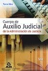CUERPO DE AUXILIO JUDICIAL, ADMINISTRACIÓN DE JUSTICIA. TEST