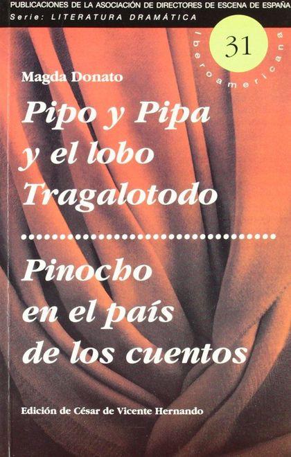 PIPO Y PIPA Y EL LOBO TRAGALOTODO  PINOCHO EN EL PAÍS DE LOS CUENTOS