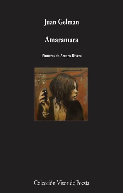 AMARAMARA. PINTURAS DE ARTURO RIVERA