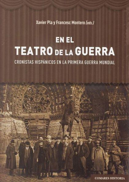 EN EL TEATRO DE LA GUERRA.