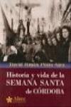 HISTORIA Y VIDA DE LA SEMANA SANTA DE CÓRDOBA