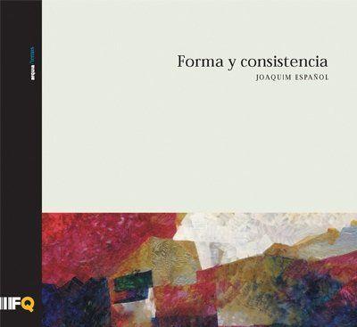 FORMA Y CONSISTENCIA.