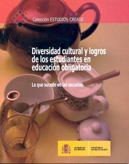 DIVERSIDAD CULTURAL Y LOGROS DE LOS ESTUDIANTES EN EDUCACIÓN OBLIGATORIA. LO QUE.