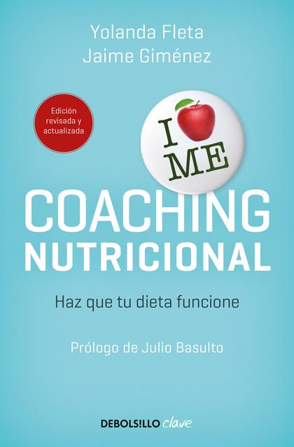 COACHING NUTRICIONAL (EDICIÓN ACTUALIZADA). CONSIGUE LA MOTIVACIÓN NECESARIA PARA SEGUIR HÁBITO