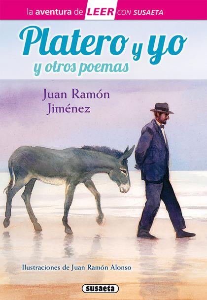 PLATERO Y YO Y OTROS POEMAS.