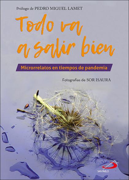 TODO VA A SALIR BIEN. MICRORRELATOS EN TIEMPOS DE PANDEMIA