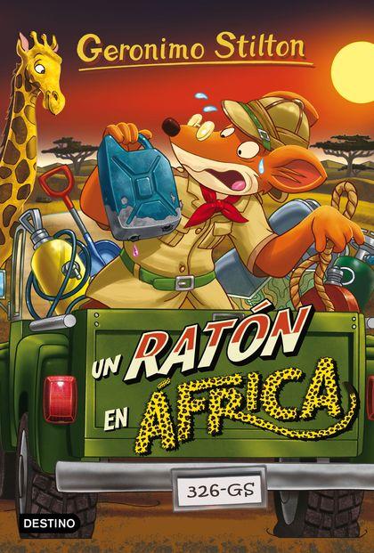 UN RATÓN EN ÁFRICA                                                              GERONIMO STILTO