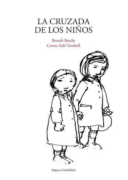 LA CRUZADA DE LOS NIÑOS.