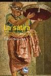 LA SÁTIRA : INSULTOS, OFENSAS Y BURLAS OBSCENAS EN LA LITERATURA DE LA ANTIGUA ROMA
