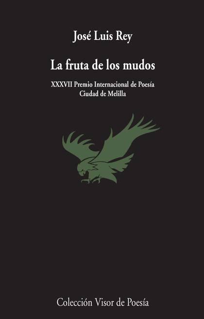 LA FRUTA DE LOS MUDOS.