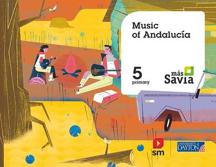 SD PROFESOR. MUSIC. 5 PRIMARY. MÁS SAVIA. ANDALUCÍA.