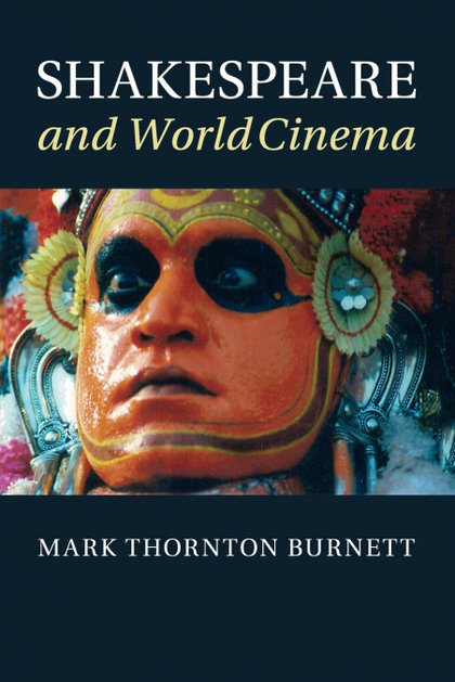 SHAKESPEARE AND WORLD CINEMA