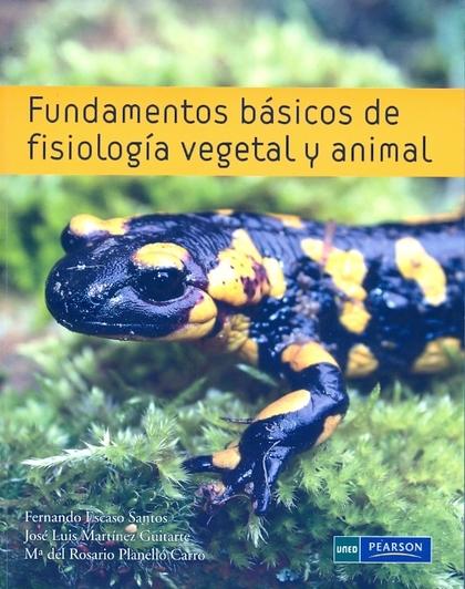 FUNDAMENTOS BÁSICOS DE FISIOLOGÍA VEGETAL Y ANIMAL