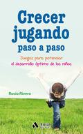CRECER JUGANDO PASO A PASO