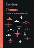 DRONES. SOMBRAS DE LA GUERRA CONTRA EL TERROR