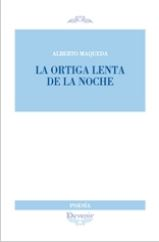 ORTIGA LENTA DE LA NOCHE.