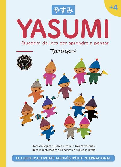 YASUMI +4. QUADERN DE JOCS PER APRENDRE A PENSAR
