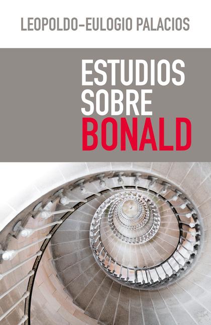 ESTUDIOS SOBRE BONALD.