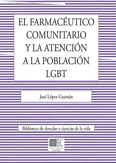 FARMACEUTICO COMUNITARIO Y LA ATENCION A LA POBLACION LGBT.
