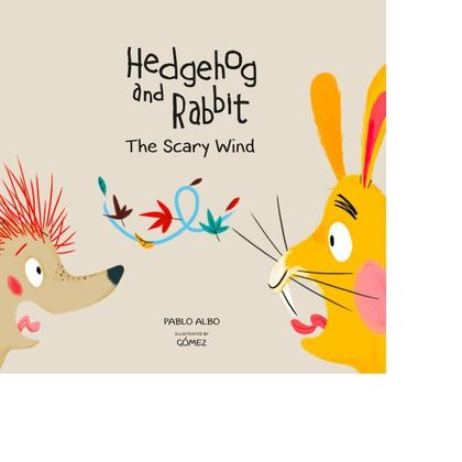 HEDGEHOG AND RABBIT. THE SCARY WIND..