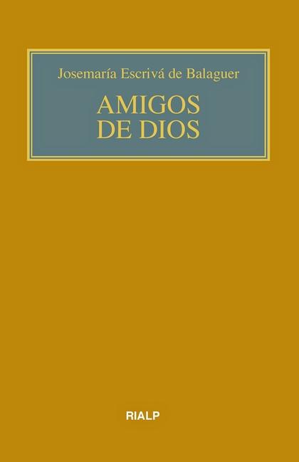 AMIGOS DE DIOS (BOLSILLO, RÚSTICA, COLOR).