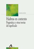 PALABRAS EN CONTEXTO                                                            PRAGMÁTICA Y OT