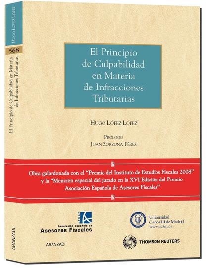 EL PRINCIPIO DE CULPABILIDAD EN MATERIA DE INFRACCIONES TRIBUTARIAS.