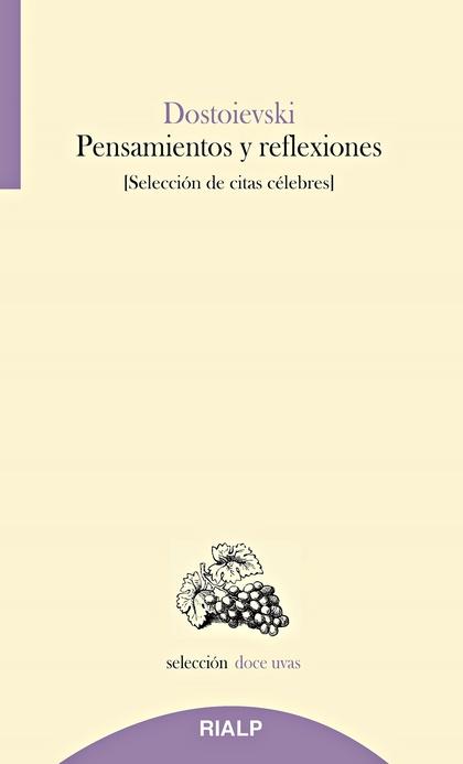 PENSAMIENTOS Y REFLEXIONES. SELECCIÓN DE CITAS CÉLEBRES