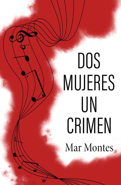 DOS MUJERES, UN CRIMEN.