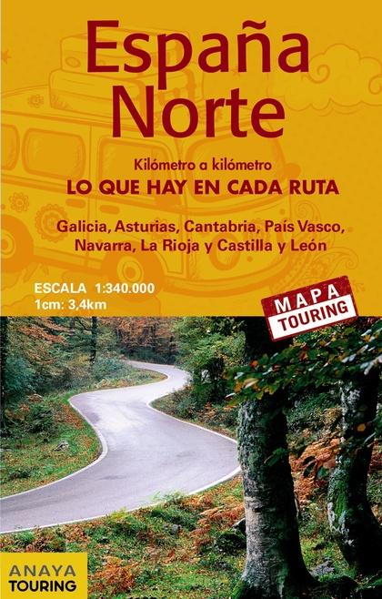 MAPA DE CARRETERAS 1:340.000 - ESPAÑA NORTE (DESPLEGABLE).