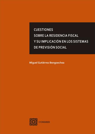 CUESTIONES SOBRE LA RESIDENCIA FISCAL Y SU IMPLICACION EN LOS.