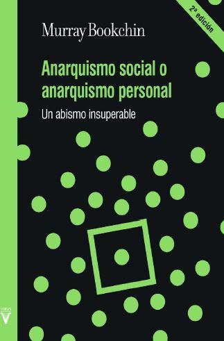 ANARQUISMO SOCIAL O ANARQUISMO PERSONAL.