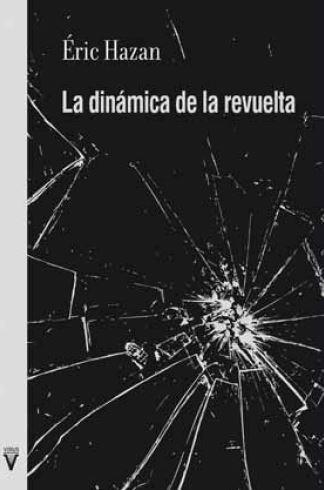 LA DINÁMICA DE LA REVUELTA.