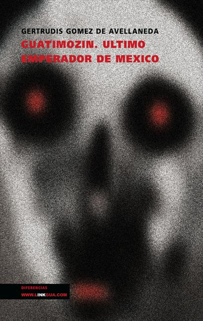 GUATIMOZÍN : ÚLTIMO EMPERADOR DE MÉXICO